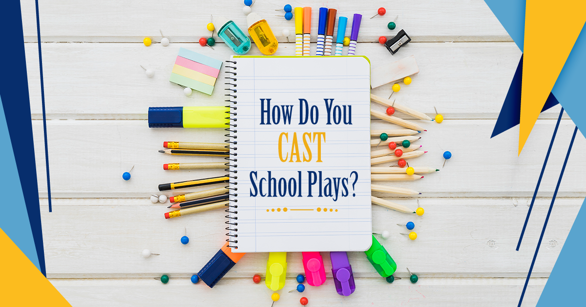 cast school plays