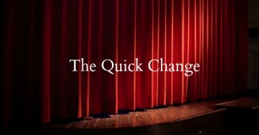 the quick change