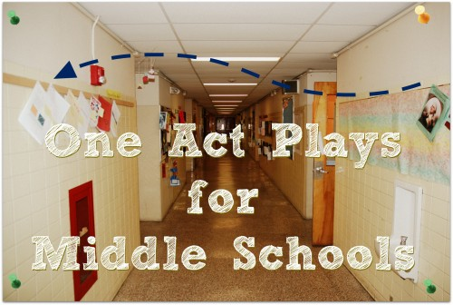 One Act Plays for Middle School