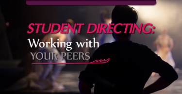 student directors - working with your peers