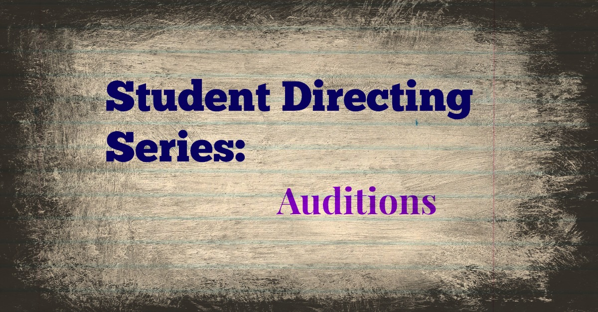 Student Directing Series - Auditions
