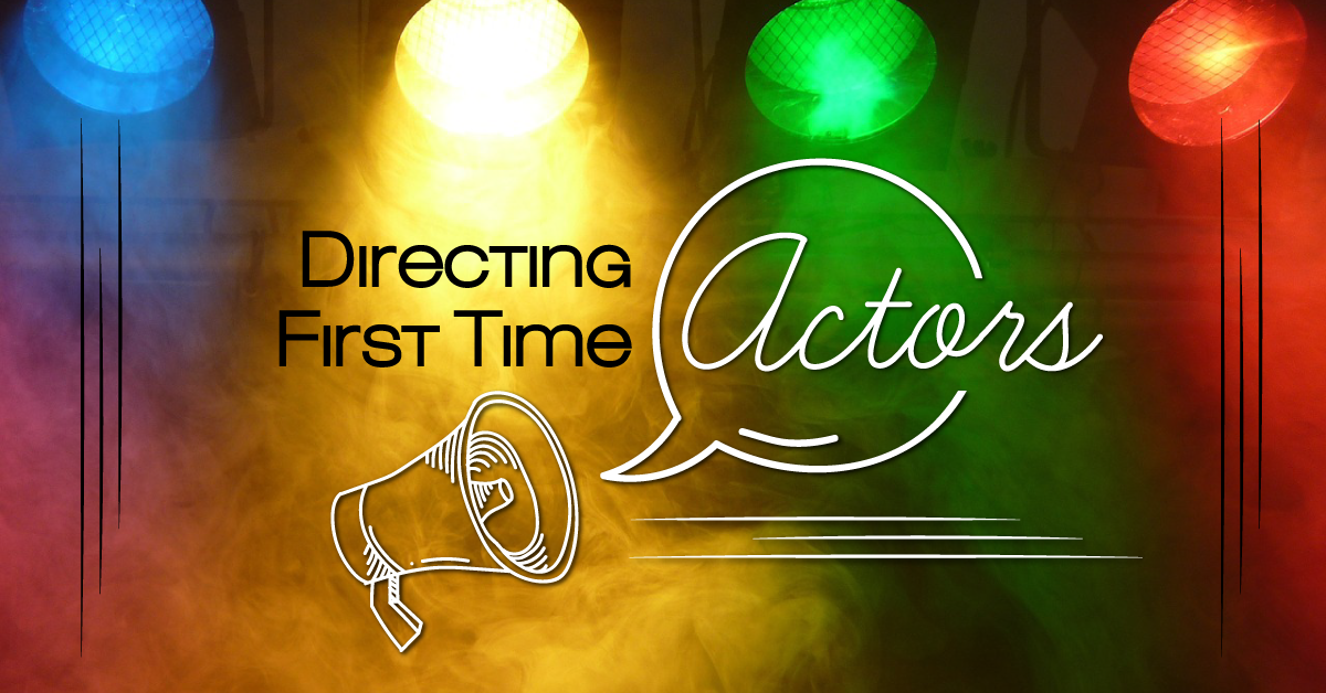 Directing First Time Actors