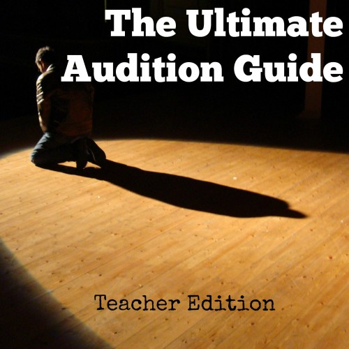 Ultimate Audition Guide Teacher Edition