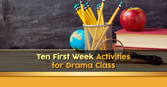 First Week Activities for Drama Class