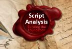Script Analysis for Actors - Building the Foundation