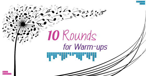 Ten Rounds for Warm-ups