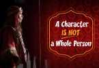 A-Character-is-Not-a-Whole-Person