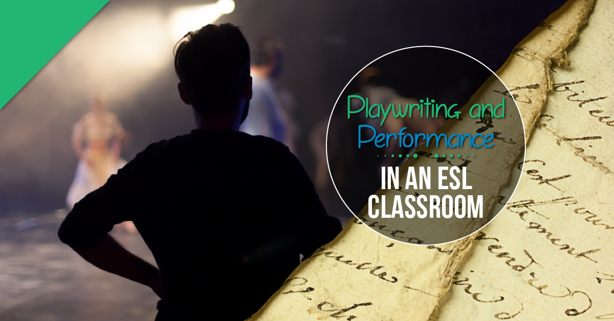 playwriting performance esl classroom