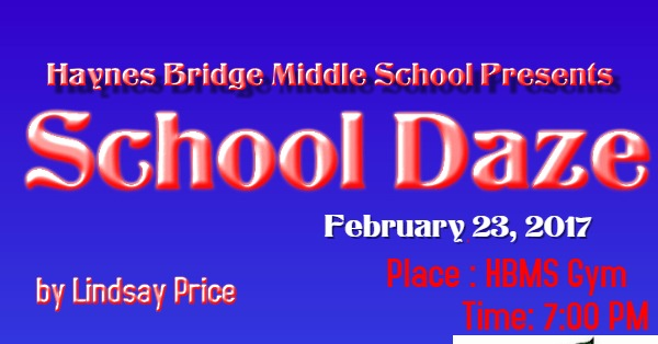 school daze haynes bridge middle school