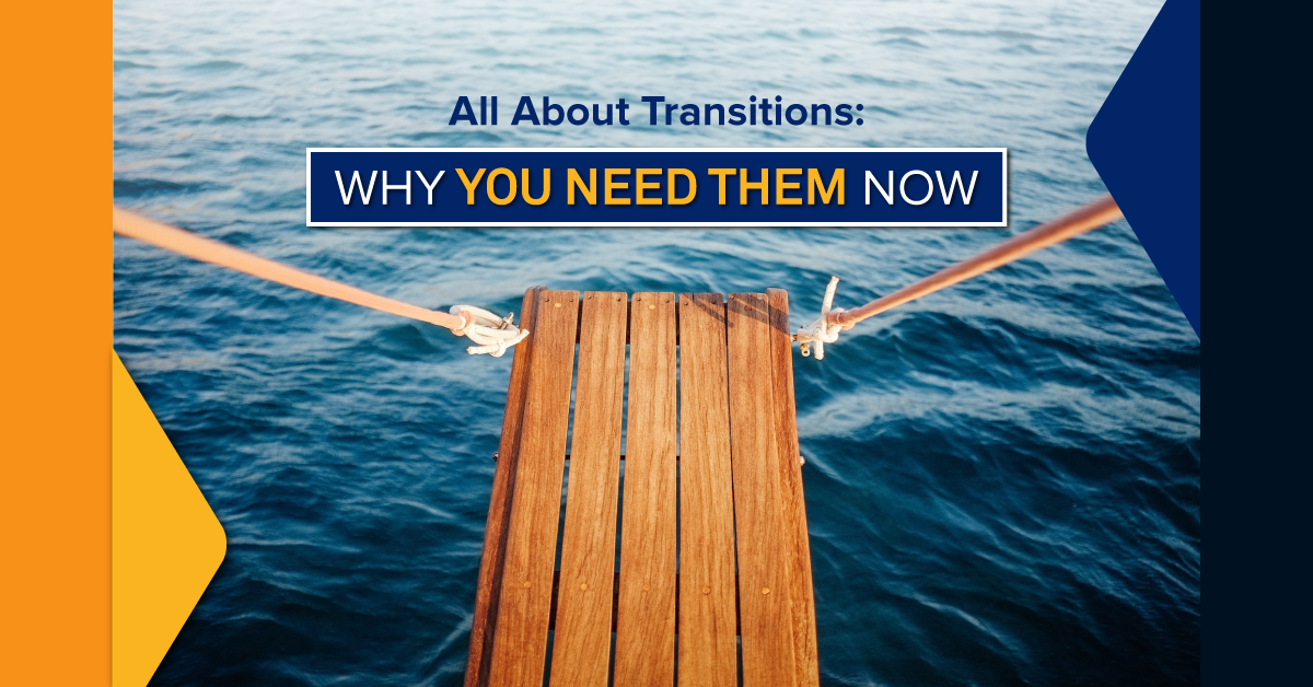 All About Transitions