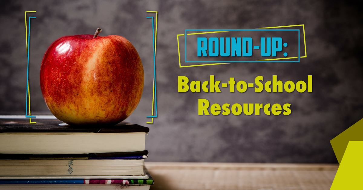 Back-to-School Resource Round-up
