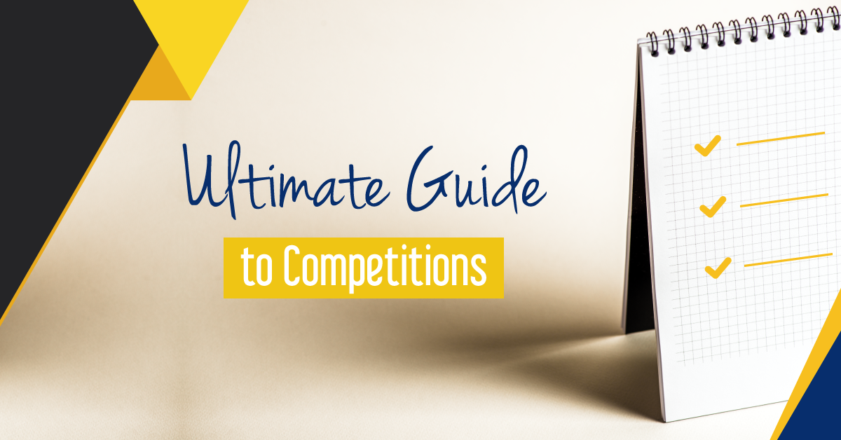Ultimate Guide to Competitions