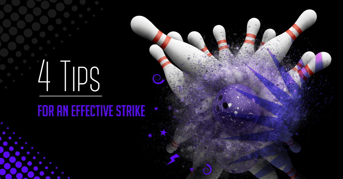 Tips for an effective strike