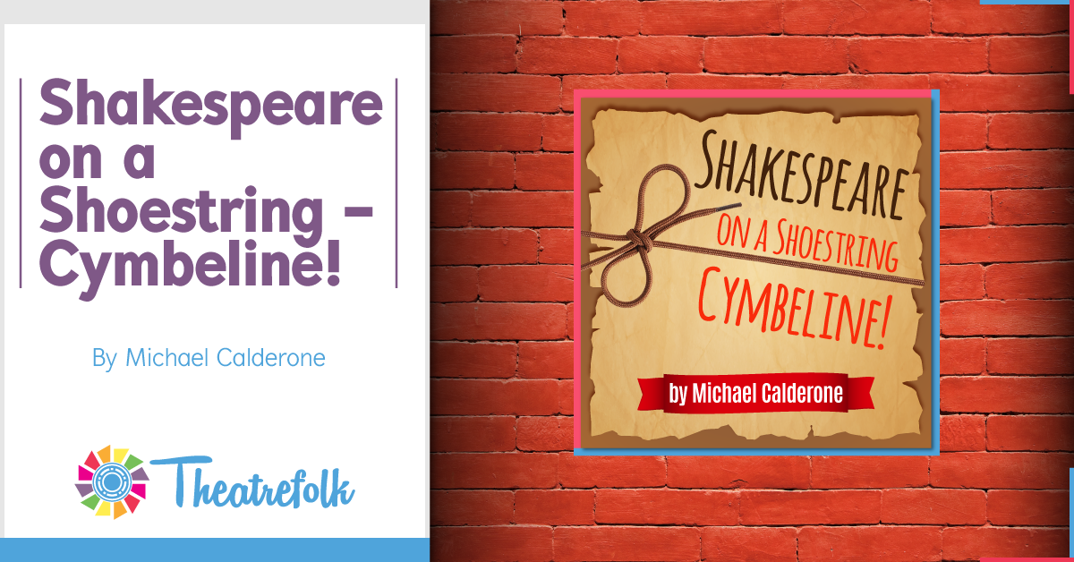 Shakespeare on a Shoestring - Cymbeline