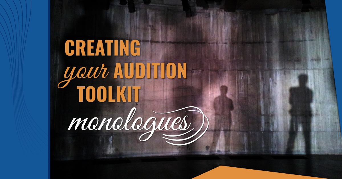 Audition Toolkit - Monologues