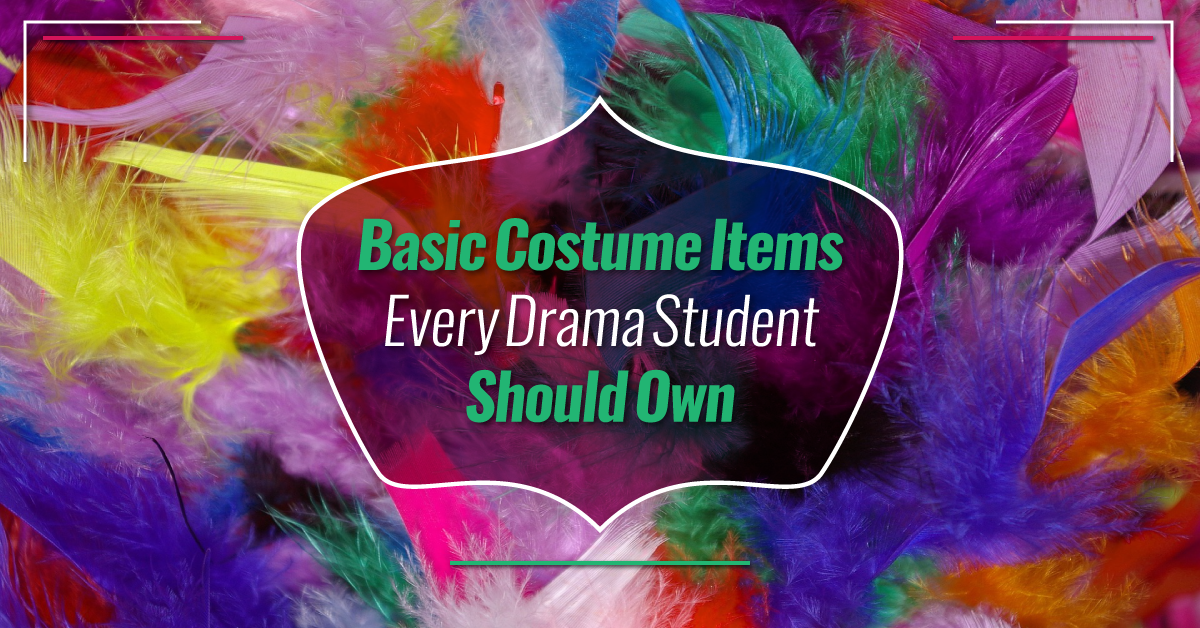 Basic costume items every drama student should own
