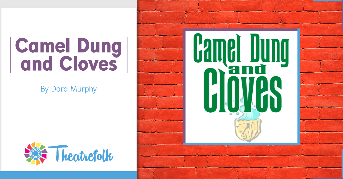 Camel Dung and Cloves
