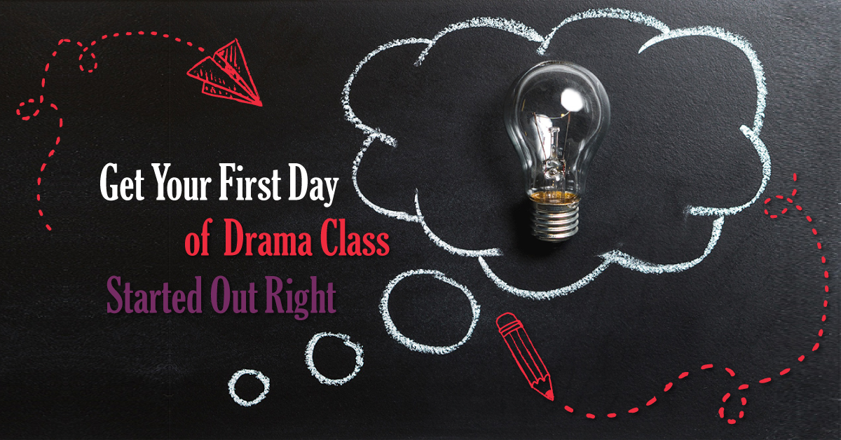 First Day of Drama Class