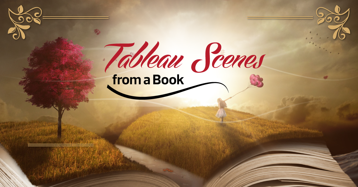 Tableau Scenes from a Book
