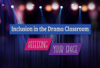 Inclusion in the Drama Classroom