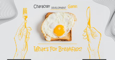 Character Development Game - What's for Breakfast