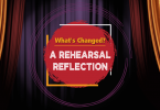 Rehearsal Reflection