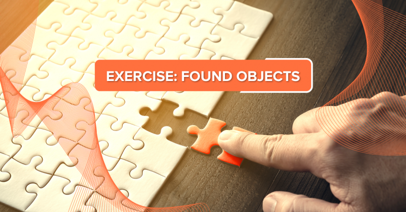 Exercise - Found Objects