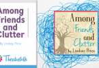 Among Friends and Clutter