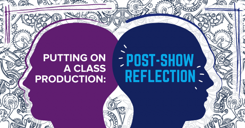 Class production - Post-show reflection