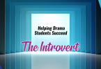 Helping drama students succeed: the Introvert