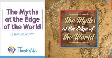 The Myths at the Edge of the World