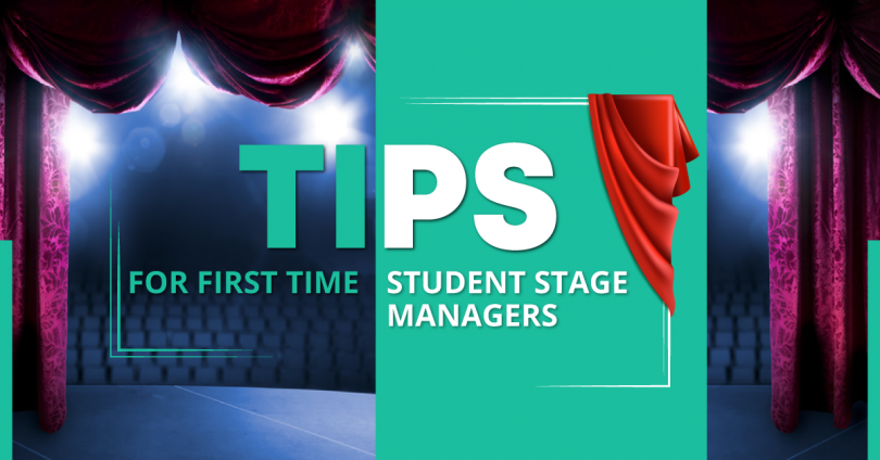 Tips for First Time Student Stage Managers