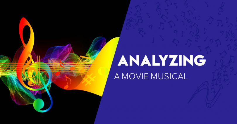 Analyzing a Movie Musical