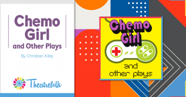 Chemo Girl and Other Plays