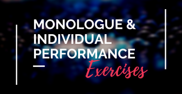 Monologue & Individual Performance Exercises