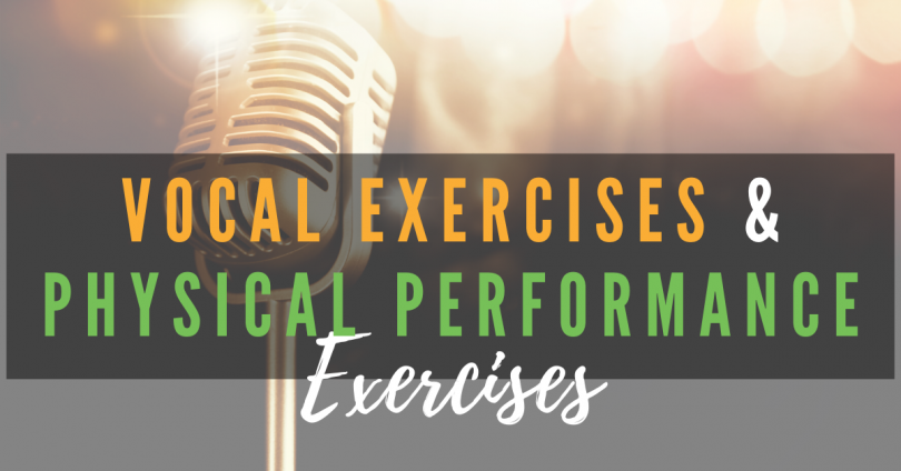 Vocal Exercises and Physical Performance Exercises