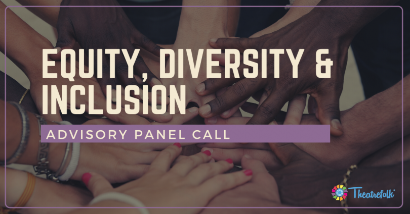 Equity, Diversity & Inclusion Advisory Panel Call