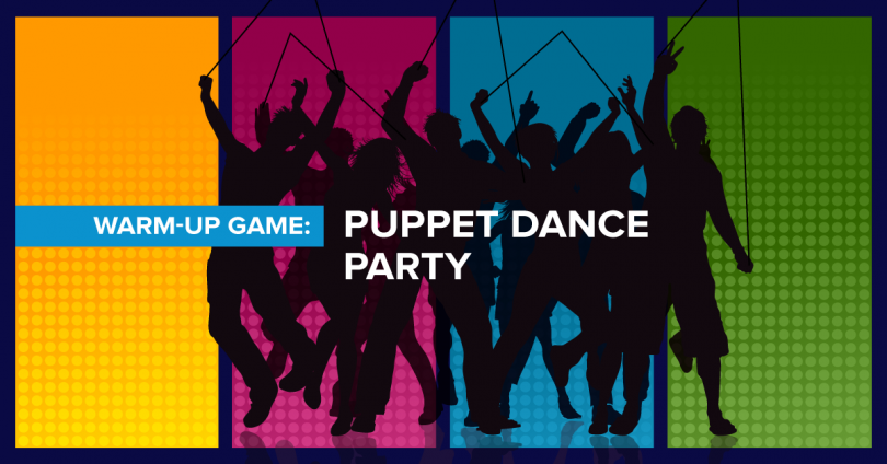 Warm-up game: Puppet dance party