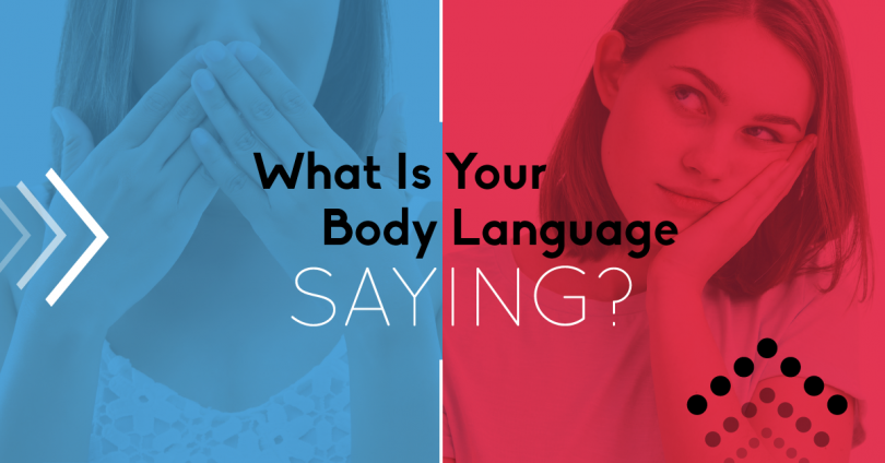 What is Your Body Language Saying