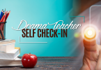 Drama Teacher Self Check-in