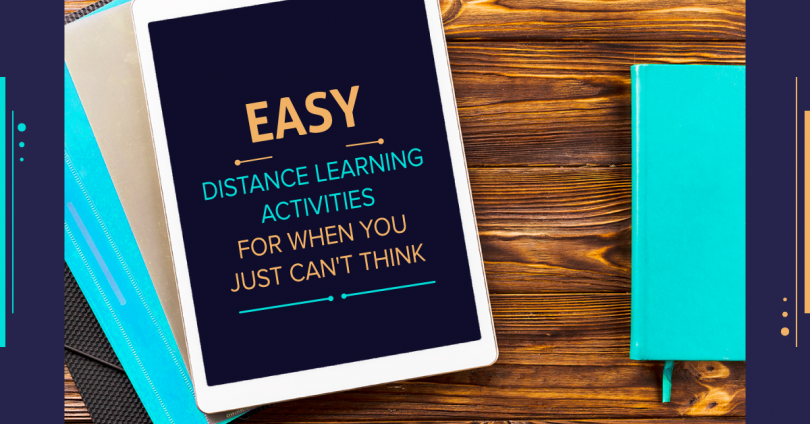 Easy Distance Learning Activities