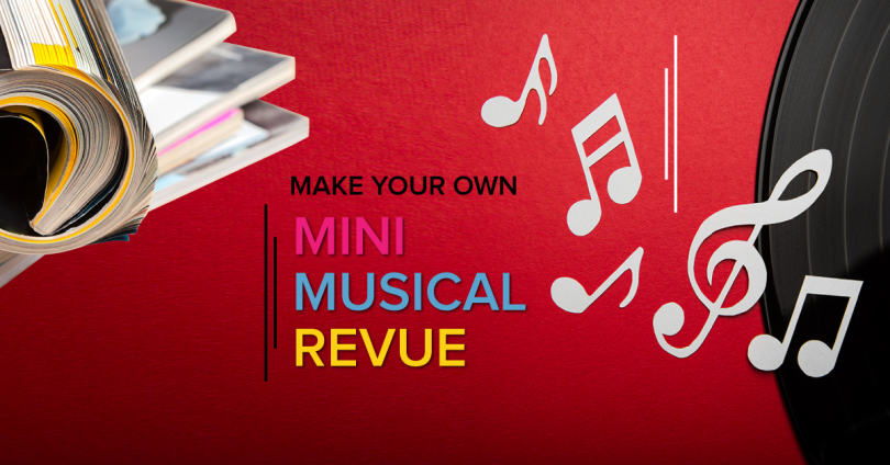 Make Your Own Mini-Musical Revue