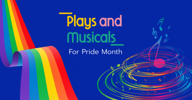 Plays and Musicals for Pride Month