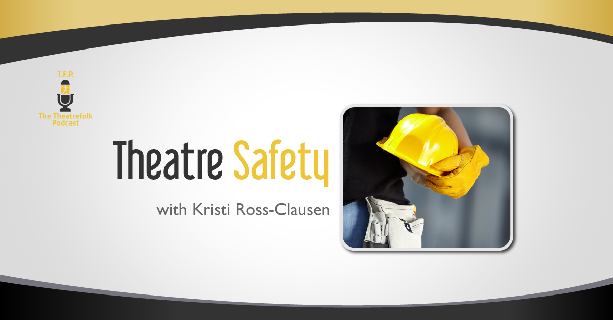 Theatre Safety The Drama Teacher Podcast